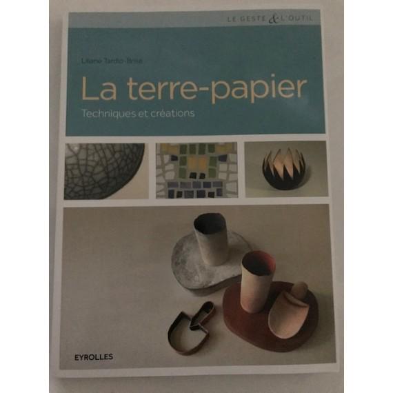 LA TERRE PAPIER TECH ET CREATION - 2 - Sélection de livres sur la poterie et céramique