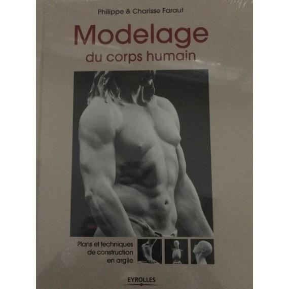 MODELAGE DU CORPS HUMAIN VOL 2 - FARAUT CLARISSE - 2 - Sélection de livres sur la poterie et céramique